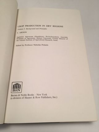 Crop Production In Dry Regions. Volume 1: Background & Principles