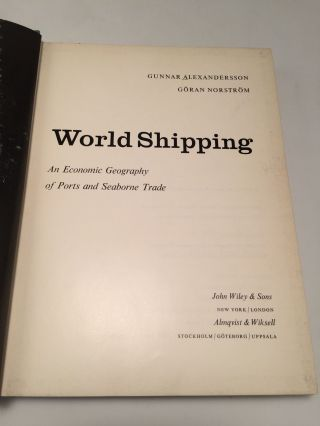 World Shipping: An Economic Geography of Ports and Seaborne Trade