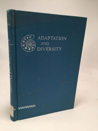 Adaptation and Diversity: Natural History and the Mathematics of Evolution. Egbert Giles Leigh Jr