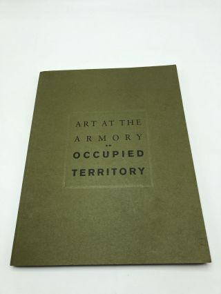 Art at the Armory: Occupied Territory. Beryl J. Wright