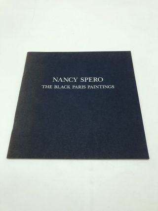 Nancy Spero: Black Paris Paintings 1959-1966. Elaine A. King