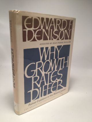 Why Growth Rates Differ: Postwar Experience in Nine Western Countries. Edward F. Denison