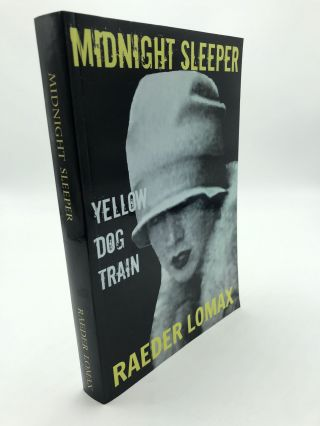 Midnight Sleeper: Visions of the Jazz Age Volume 1. Raeder Lomax