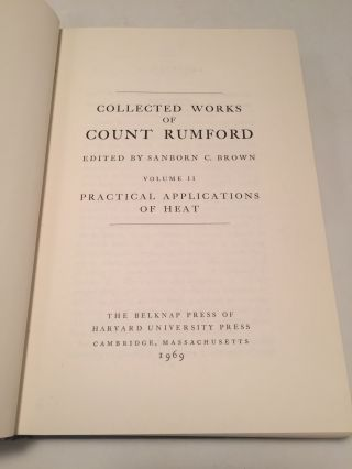 Collected Works of Count Rumford: Practical Applications of Heat (Volume 2)