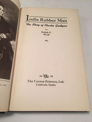 India Rubber Man: The Story of Charles Goodyear,