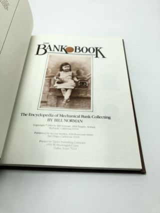 The Bank Book: The Encyclopedia of Mechanical Bank Collecting Collectors Showcase Library