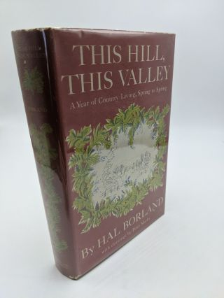This Hill, This Valley. Hal Borland
