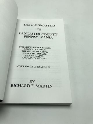 The Ironmasters of Lancaster County, Pennsylvania