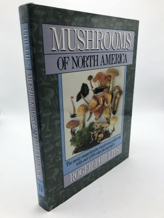 Mushrooms of North America. Roger Phillips