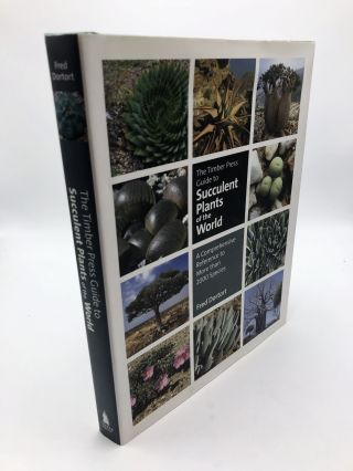 The Timber Press Guide to Succulent Plants of the World. Fred Dortort