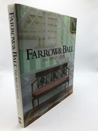 Farrow & Ball: The Art of Color. Brian D. Coleman