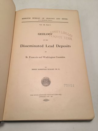 Geology of the Disseminated Lead Deposits of St. Francois and Washington Counties (In two volumes, Part 1 & Part 2)