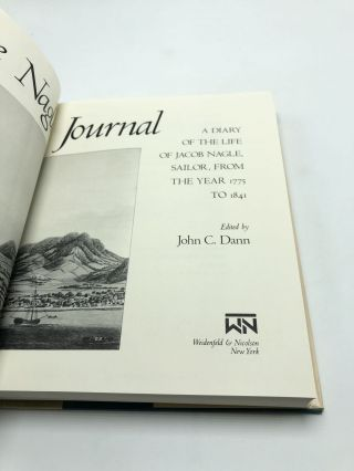 The Nagle Journal: A Diary Of The Life Of Jacob Nagle, Sailor, From The Year 1775 to 1841