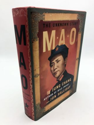 Mao: The Unknown Story. Jung Chang, Jon Halliday