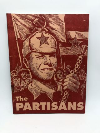 The Partisans: The Underground Society. Dasa Pahor, Alexander Johnson