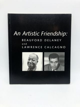 An Artistic Friendship: Beauford Delaney and Lawrence Calcagno. Joyce Henri Robinson