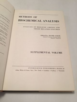 Methods of Biochemical Analysis: Analysis of Biogenic Amines and Their Related Enzymes (Supplemental Volume)