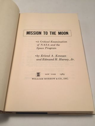 Mission to the Moon: A Critical Examination of Nasa and the Space Program