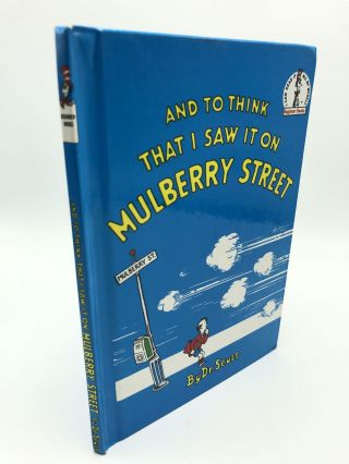 And to Think That I Saw it on Mulberry Street : Beginner Books. Dr. Seuss
