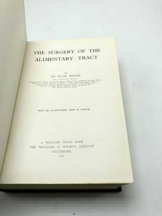The Surgery of the Alimentary Tract