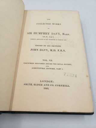 The Collected works of Sir Humphry Davy: Discourses Delivered Before The Royal Society; and Agricultural Lectures, Part I (Volume 7)