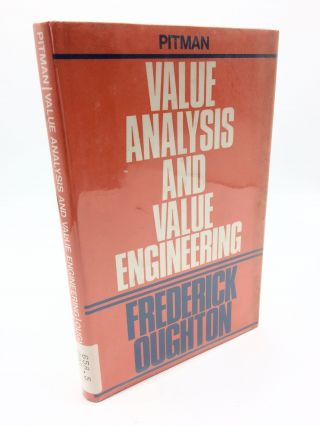 Value Analysis and Value Engineering. Frederick Oughton