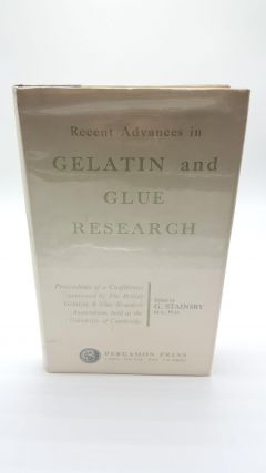 Recent Advances in Gelatin and Glue Research; Proceedings of a Conference Sponsored by the...